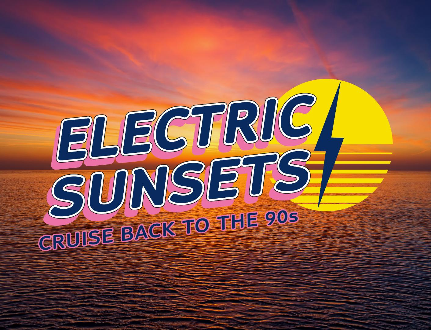 Electric Sunsets 90s Cruise
